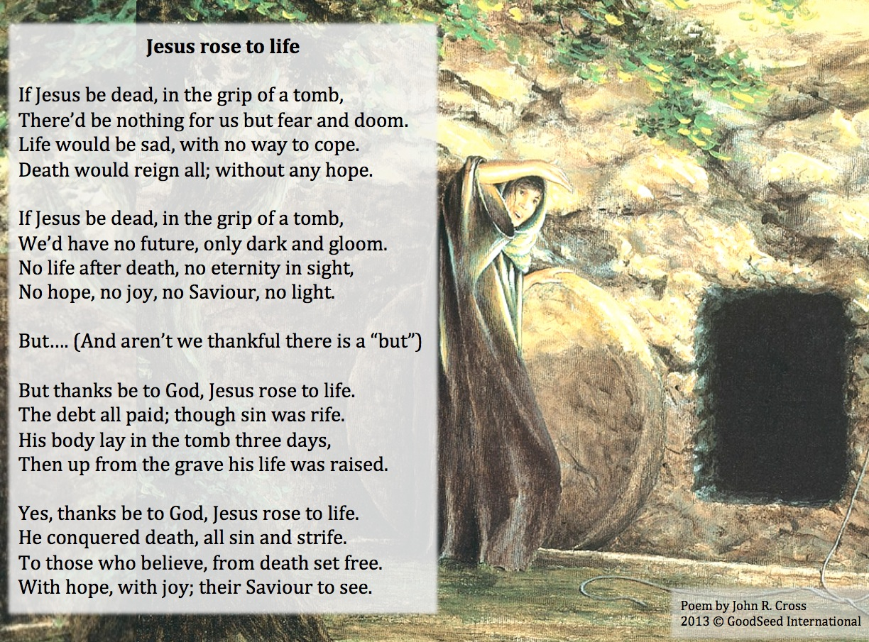 Jesus rose to life a poem for easter the goodseed blog